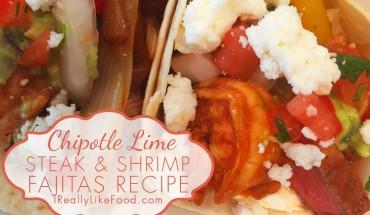 Chipotle Lime Steak and Shrimp Fajitas Recipe
